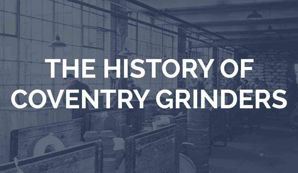 The History of Coventry Grinders